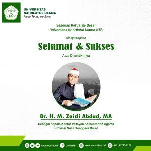 Selamat & Sukses Atas Dilantiknya Dr. H. M. Zaidi Abdad, MA Sebagai Kepala Kantor Kementerian Agama Provinsi NTB