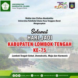 Dirgahayu Gumi Tatas Tuhu Trasna Lombok Tengah yang Ke-75 Tahun